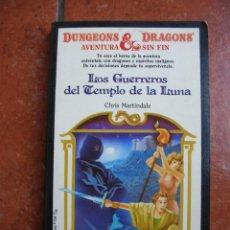 Libros antiguos: DUNGEONS AND DRAGOSN Nº 13: LOS GUERREROS DEL TEMPLO DE LA LUNA ; CHRIS MARTINDALE. Lote 131194404