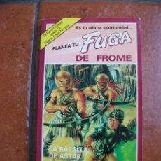 Libros antiguos: PLANEA TU FUG DE FROME Nº 4: LA BATALLA DE ASTAR. Lote 131194732