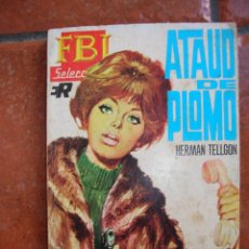 Libros antiguos: FBI Nº 443: ATAUD DE PLOMO; HERMAN TELLGON. Lote 131195012
