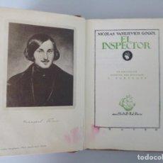 Libros antiguos: NICOLAS V. GOGOL // EL INSPECTOR // EDICIONES LA NAVE // 1931. Lote 131603350