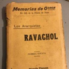 Libros antiguos: MEMORIAS DE GORON RAVACHOL PRIMERA EDICION. Lote 132045679