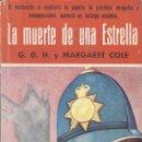Libros antiguos: G.D.H. Y MARGARET COLE: LA MUERTE DE UNA ESTRELLA. Lote 132726126