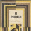 Libros antiguos: ROSS MACDONALD: EL ESCALOFRÍO. Lote 132726174