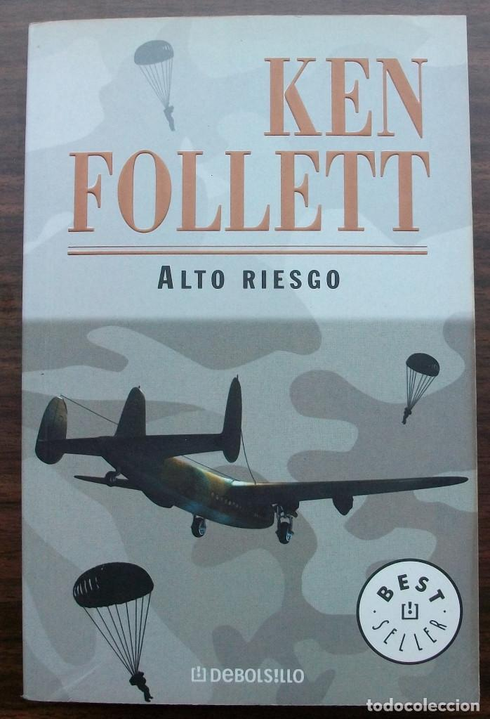 ALTO RIESGO. KEN FOLLET. (Libros antiguos (hasta 1936), raros y curiosos - Literatura - Terror, Misterio y Policíaco)