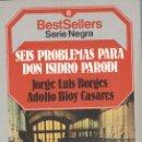 Libros antiguos: JORGE LUIS BORGES Y ADOLFO BIOY CASARES: SEIS PROBLEMAS PARA DON ISIDRO PARODI . Lote 132748658