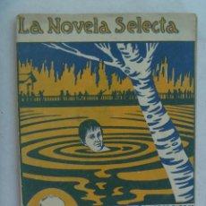 Libros antiguos: LA NOVELA SELECTA : EL SUICIDIO DE ANGUILA , DE ARMANDO PALACIO VALDES. PRINCIPIOS DE SIGLO.. Lote 194866325