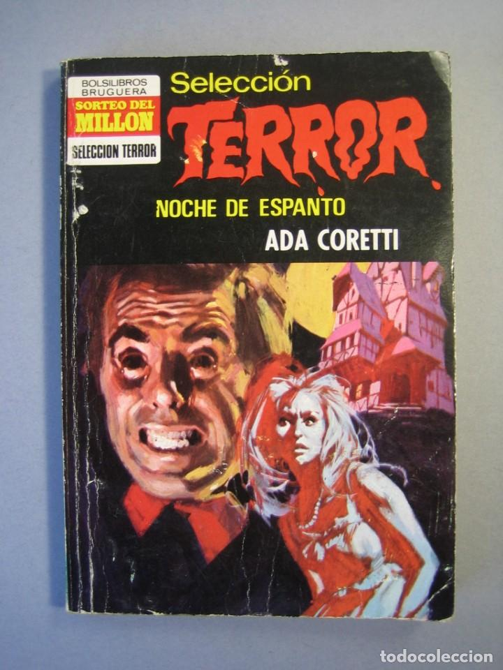 SELECCION TERROR 1ª EDICIÓN Nº 31 BRUGUERA/NOCHE DE ESPANTO/ 1973. (Libros antiguos (hasta 1936), raros y curiosos - Literatura - Terror, Misterio y Policíaco)
