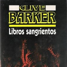 Libros antiguos: LIBROS SANGRIENTOS. CLIVE BARKER. CÍRCULO DE LECTORES. . Lote 135492818