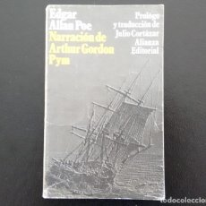 Libros antiguos: NARRACIÓN DE ARTHUR GORDON PYM. EDGAR ALLAN POE. ALIANZA EDITORIAL. MADRID, 1995.. Lote 135570270
