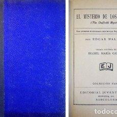 Libros antiguos: WALLACE, EDGAR. EL MISTERIO DE LOS NARCISOS. 1932.. Lote 136670662