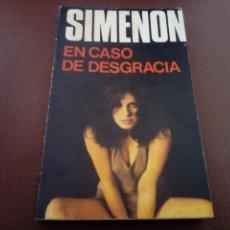 Libros antiguos: EN CASO DE DESGRACIA SIMENON CARALT. Lote 137128994