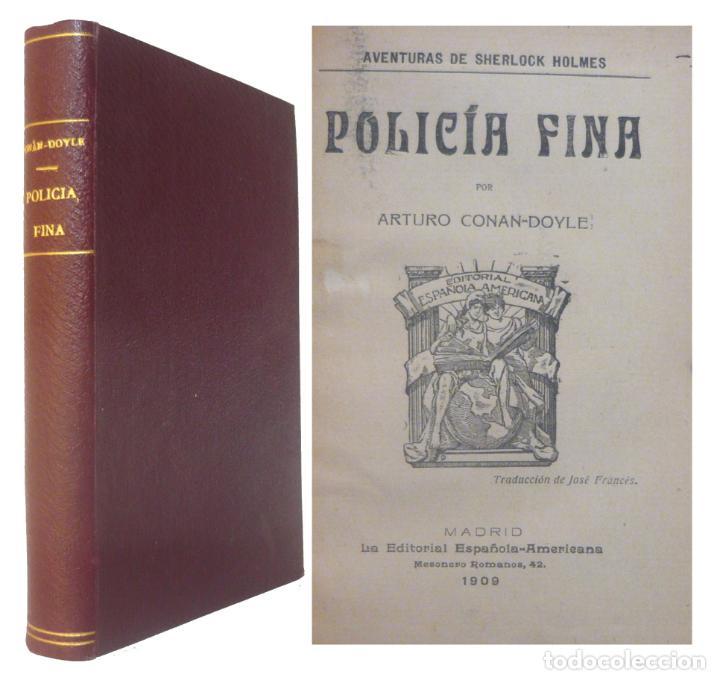 1909 - ARTURO CONAN-DOYLE: POLICÍA FINA. AVENTURAS DE SHERLOCK HOLMES - ENCUADERNACIÓN, TELA (Libros antiguos (hasta 1936), raros y curiosos - Literatura - Terror, Misterio y Policíaco)