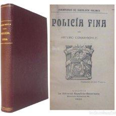 Libros antiguos: 1909 - ARTURO CONAN-DOYLE: POLICÍA FINA. AVENTURAS DE SHERLOCK HOLMES - ENCUADERNACIÓN, TELA. Lote 137562562