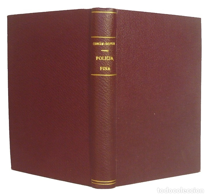 Libros antiguos: 1909 - Arturo Conan-Doyle: Policía Fina. Aventuras de Sherlock Holmes - Encuadernación, Tela - Foto 2 - 137562562