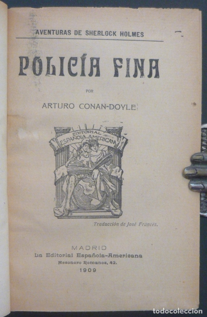 Libros antiguos: 1909 - Arturo Conan-Doyle: Policía Fina. Aventuras de Sherlock Holmes - Encuadernación, Tela - Foto 3 - 137562562