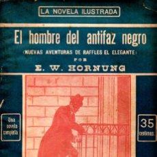 Libros antiguos: HORNUNG : RAFFLES EL HOMBRE DEL ANTIFAZ NEGRO (LA NOVELA ILUSTRADA, S.F.). Lote 138600162