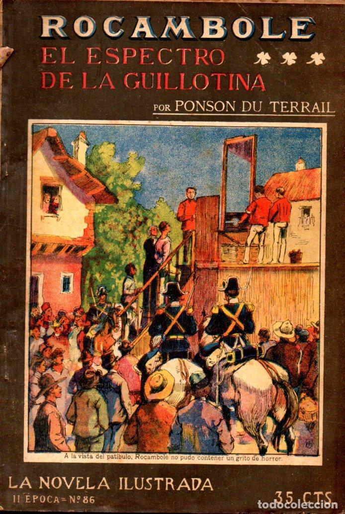 PONSON DU TERRAIL : ROCAMBOLE EL ESPECTRO DE LA GUILLOTINA (LA NOVELA ILUSTRADA, S.F.) (Libros antiguos (hasta 1936), raros y curiosos - Literatura - Terror, Misterio y Policíaco)