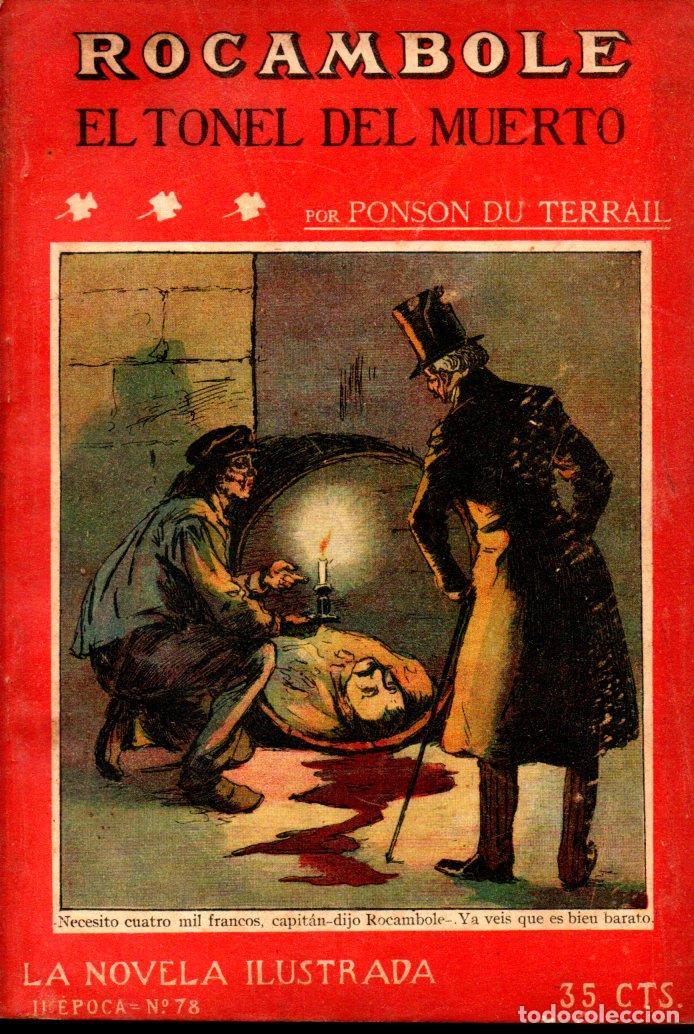 PONSON DU TERRAIL : ROCAMBOLE EL TÚNEL DEL MUERTO (LA NOVELA ILUSTRADA, S.F.) (Libros antiguos (hasta 1936), raros y curiosos - Literatura - Terror, Misterio y Policíaco)