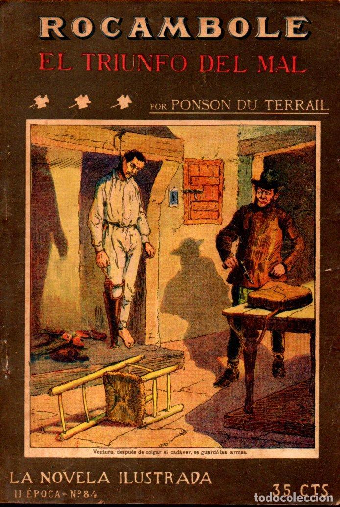 PONSON DU TERRAIL : ROCAMBOLE EL TRIUNFO DEL MAL (LA NOVELA ILUSTRADA, S.F.) (Libros antiguos (hasta 1936), raros y curiosos - Literatura - Terror, Misterio y Policíaco)