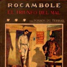Livres anciens: PONSON DU TERRAIL : ROCAMBOLE EL TRIUNFO DEL MAL (LA NOVELA ILUSTRADA, S.F.). Lote 138600606