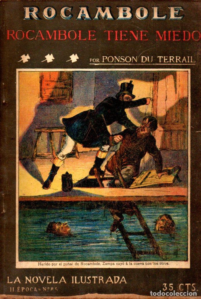 PONSON DU TERRAIL : ROCAMBOLE TIENE MIEDO (LA NOVELA ILUSTRADA, S.F.) (Libros antiguos (hasta 1936), raros y curiosos - Literatura - Terror, Misterio y Policíaco)