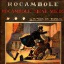 Libros antiguos: PONSON DU TERRAIL : ROCAMBOLE TIENE MIEDO (LA NOVELA ILUSTRADA, S.F.). Lote 138600762