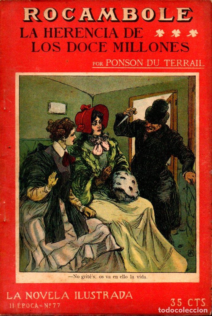 PONSON DU TERRAIL : LA HERENCIA DE LOS DOCE MILLONES (LA NOVELA ILUSTRADA, S.F.) (Libros antiguos (hasta 1936), raros y curiosos - Literatura - Terror, Misterio y Policíaco)
