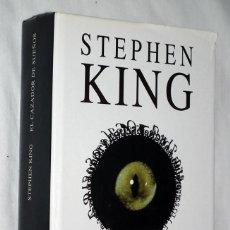 Libros antiguos: LIBRO STEPHEN KING - EL CAZADOR DE SUEÑOS CÍRCULO DE LECTORES. Lote 138906662
