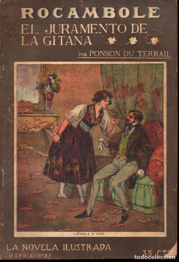 PONSON DU TERRAIL : ROCAMBOLE - EL JURAMENTO DE LA GITANA (LA NOVELA ILUSTRADA, S.F.) (Libros antiguos (hasta 1936), raros y curiosos - Literatura - Terror, Misterio y Policíaco)