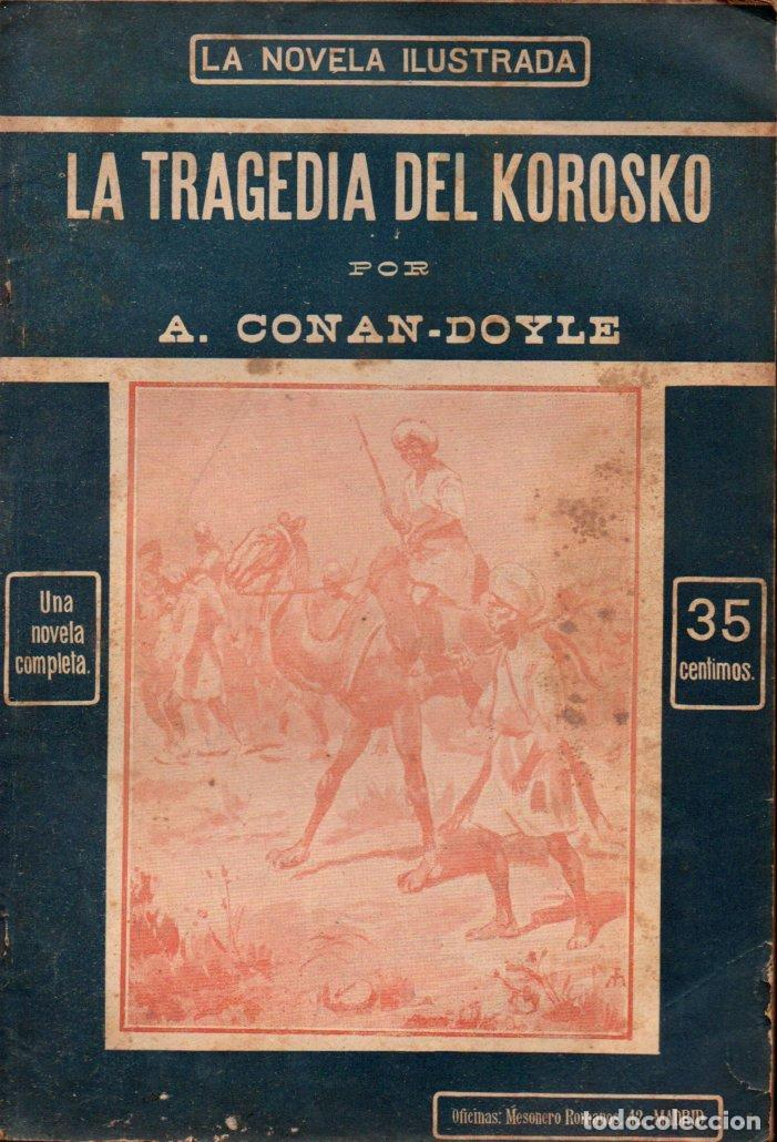 CONAN DOYLE : LA TRAGEDIA DEL KOROSKO (LA NOVELA ILUSTRADA, S.F.) (Libros antiguos (hasta 1936), raros y curiosos - Literatura - Terror, Misterio y Policíaco)