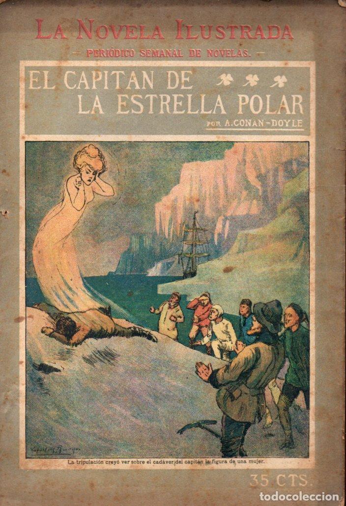CONAN DOYLE : EL CAPITÁN DE LA ESTRELLA POLAR (LA NOVELA ILUSTRADA, S.F.) (Libros antiguos (hasta 1936), raros y curiosos - Literatura - Terror, Misterio y Policíaco)