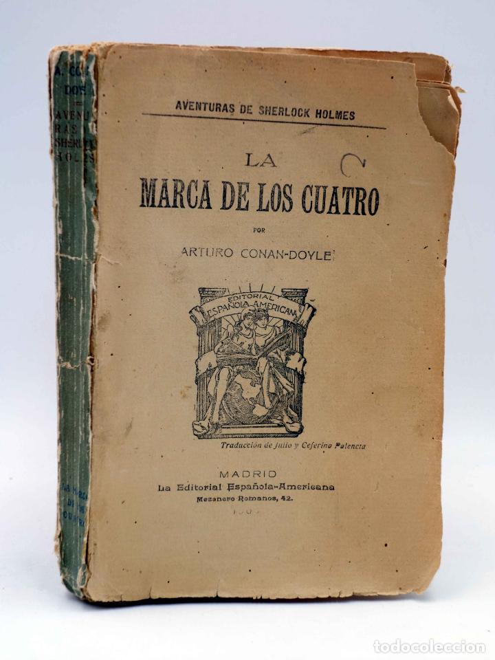 AVENTURAS DE SHERLOCK HOLMES. LA MARCA DE LOS CUATRO (ARTURO CONAN DOYLE) ESPAÑOLA AMERICANA, 1907 (Libros antiguos (hasta 1936), raros y curiosos - Literatura - Terror, Misterio y Policíaco)