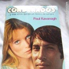 Libros antiguos: CONDENADOS - PAUL KAVANAGH- AÑO 1979- BASADO EN UN HECHO DE LA VIDA REAL. Lote 140544938