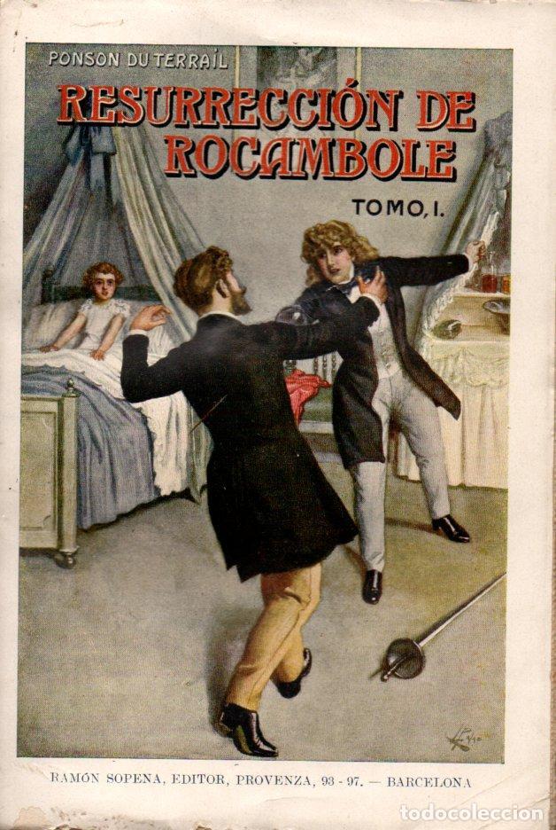 Libros antiguos: PONSON DU TERRAIL : RESURRECCIÓN DE ROCAMBOLE - DOS TOMOS (SOPENA, 1935) - Foto 2 - 215458955