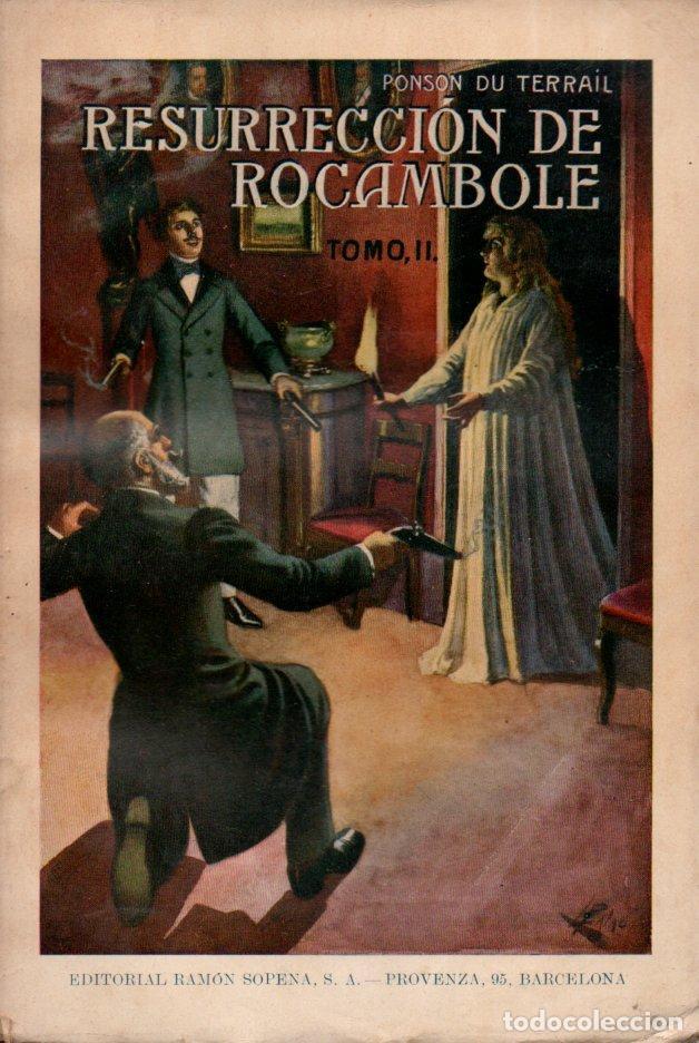 Libros antiguos: PONSON DU TERRAIL : RESURRECCIÓN DE ROCAMBOLE - DOS TOMOS (SOPENA, 1935) - Foto 3 - 215458955