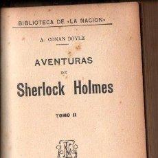 Libros antiguos: CONAN DOYLE : AVENTURAS DE SHERLOCK HOLMES TOMO II (LA NACIÓN, BUENOS AIRES, C. 1900). Lote 142860138