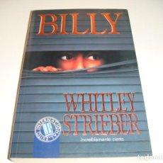 Libros antiguos: WHITLEY STRIEBER: BILLY. Lote 142861862