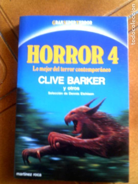 LIBRO HORROR 4, DE CLIVE BARKER LIBRO DE TERROR AÑO 1988 ,314 PAGINAS (Libros antiguos (hasta 1936), raros y curiosos - Literatura - Terror, Misterio y Policíaco)