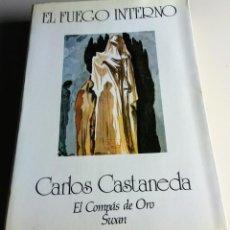 Libros antiguos: EL FUEGO INTERNO. CARLOS CASTANEDA. Lote 143014306