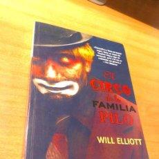Libros antiguos: EL CIRCO DE LA FAMILIA PILO- WILL ELLIOT. Lote 143078582