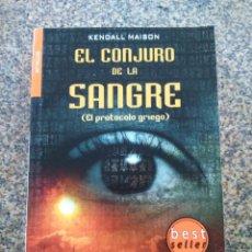 Libros antiguos: EL CONJURO DE LA SANGRE ( EL PROTOCOLO GRIEGO ) -- KENDALL MAISON -- LA FACTORIA 2009 --. Lote 143875854