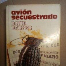 Libros antiguos: AVIÓN SECUESTRADO, DAVID HARPER, EDITORIAL PLAZA Y JANES. Lote 146439538