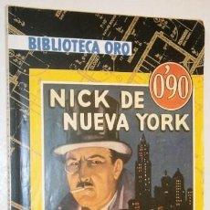 Libros antiguos: NICK DE NUEVA YORK POR E. PHILLIPS OPPENHEIM DE ED. MOLINO EN BARCELONA 1934 PRIMERA EDICIÓN. Lote 147308398