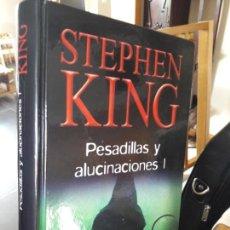 Libros antiguos: PESADILLAS Y ALUCINACIONES, STEPHEN KING, ED. RBA, VOL. 1. TAPA DURA, BUEN ESTADO. Lote 147842146