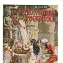 Libros antiguos: PONSON DU TERRAIL : LA ÚLTIMA PALABRA DE ROCAMBOLE TOMO I (SOPENA, 1930) . Lote 148568830