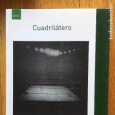 Libros antiguos: CUADRILATERO JAVIER OLIVO. Lote 150234542