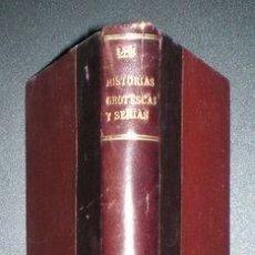 Libros antiguos: POE, EDGARDO: HISTORIAS GROTESCAS Y SERIAS.. Lote 150621322