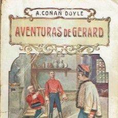 Libros antiguos: AVENTURAS DE GERARD. A. CONAN DOYLE.. Lote 151398522
