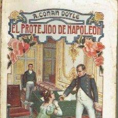 Libros antiguos: EL PROTEGIDO DE NAPOLEÓN. A. CONAN DOYLE.. Lote 151398794