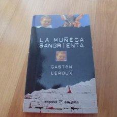 Libros antiguos: LA MUÑECA SANGRIENTA-ESPASA ENIGMA-167 PAGINAS-AÑO 1999-TAPA FINA-. Lote 151631506